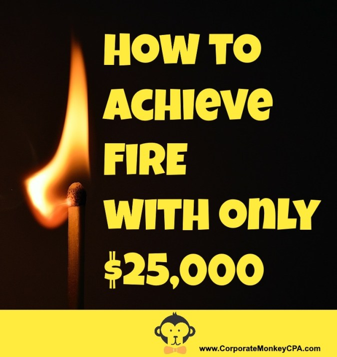 How to Achieve FIRE with $25,000