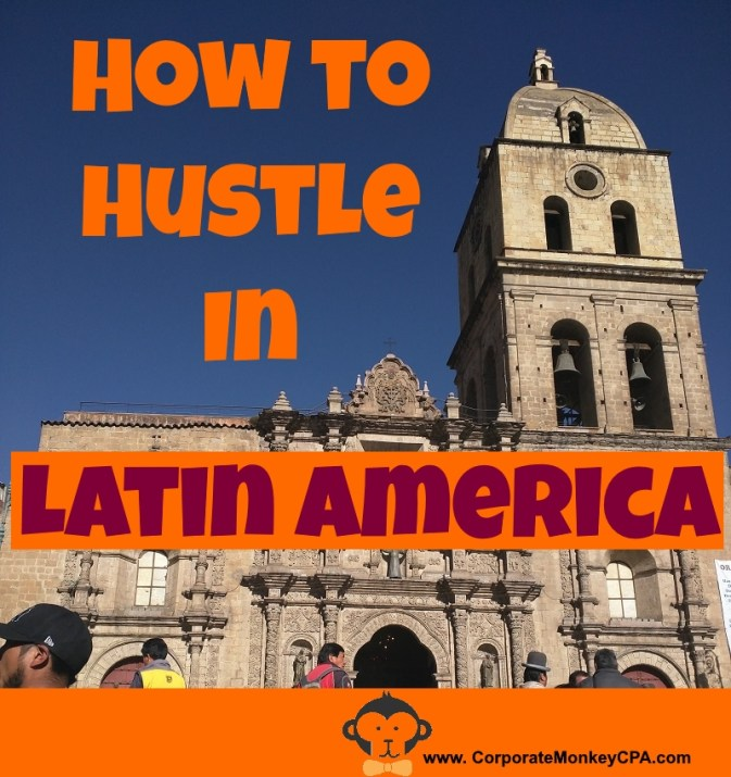 How to Hustle in Latin America: Five Unique Hustles, Latin Style