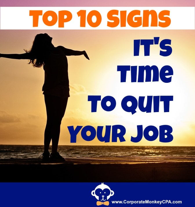 Top 10 Signs Time To Quit Your Job