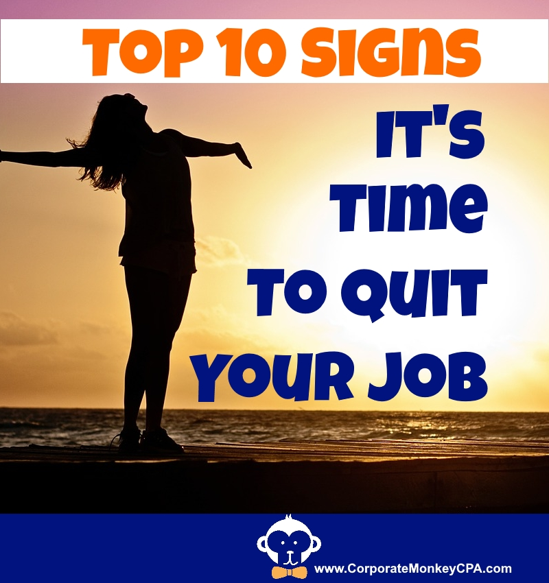 Top 10 Signs It's Time to Quit Your Job