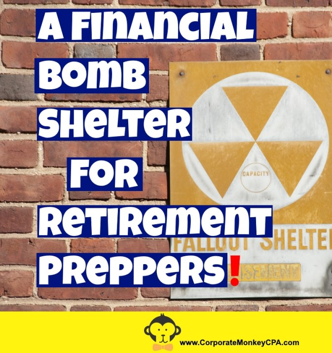 Financial Bomb Shelter for Retirement Preppers