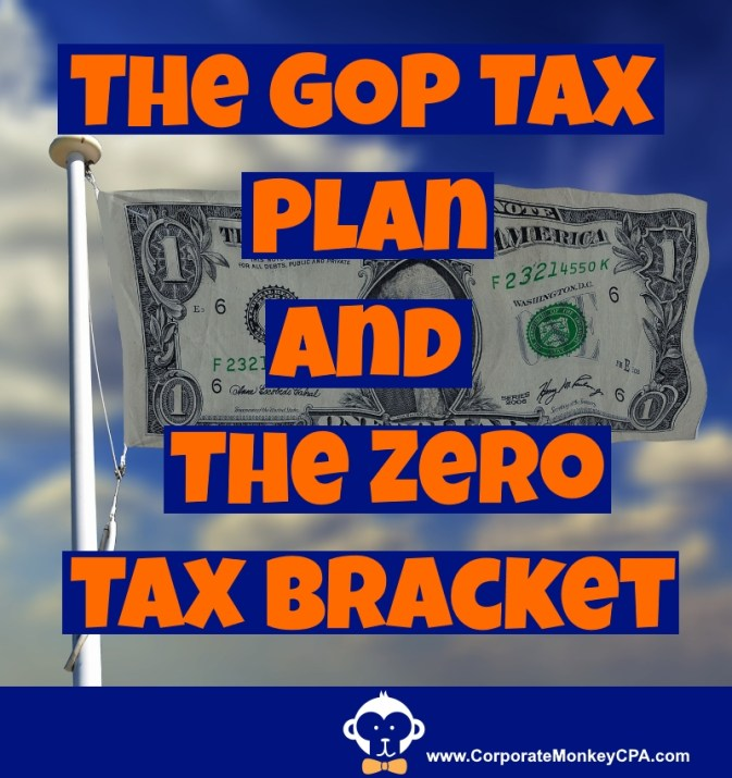 GOP Tax Plan and the Zero Tax Bracket Early Retirement