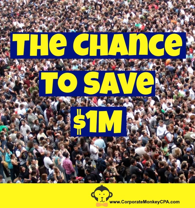 Saving $1M The Chance To Save $1M in America