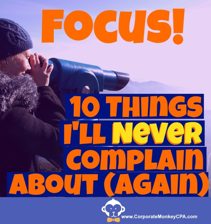 10 Things I'll Never Complain About Again