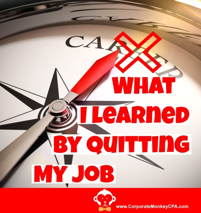 What I Learned By Quitting My Job