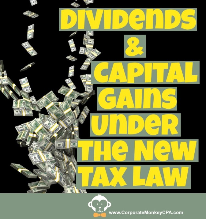 Dividends and Capital Gains Under The New Tax Law