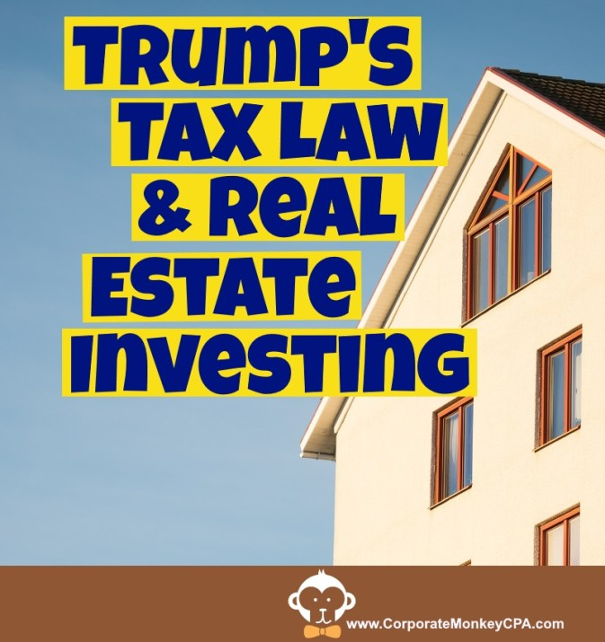 How The New Tax Law Impacts Average Real Estate Investors