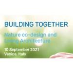 Public Talk // BUILDING TOGETHER – Nature Co-Design & Living Architecture // SynBio4Arch Project @Doulix – Venice (IT)