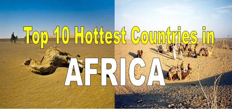 Top 10 Hottest Countries In Africa