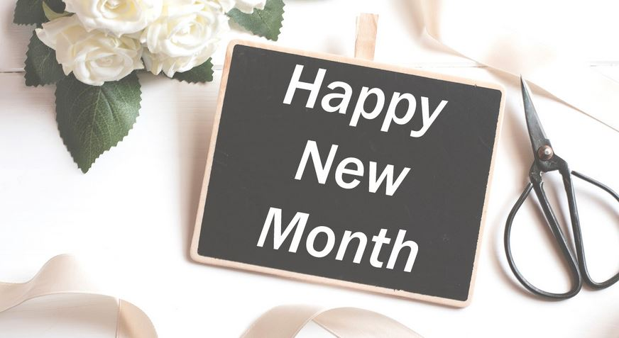 Happy New Month Messages You Could Send Your Loved Ones And Friends