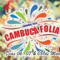 Confira a programação do Cambucá Folia, o Carnaval fora de época de Santa Maria do Cambucá