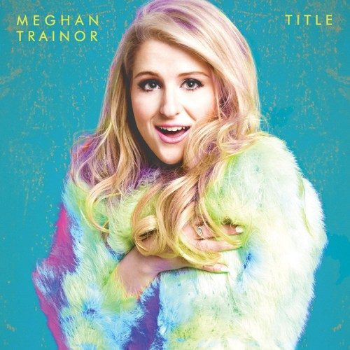 Review: Meghan Trainor – Title