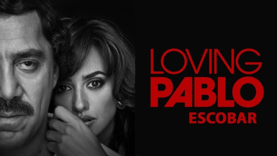"""""""Loving Pablo"""" Will Open in Theaters & on-demand/digital Friday, October 5, 2018"""