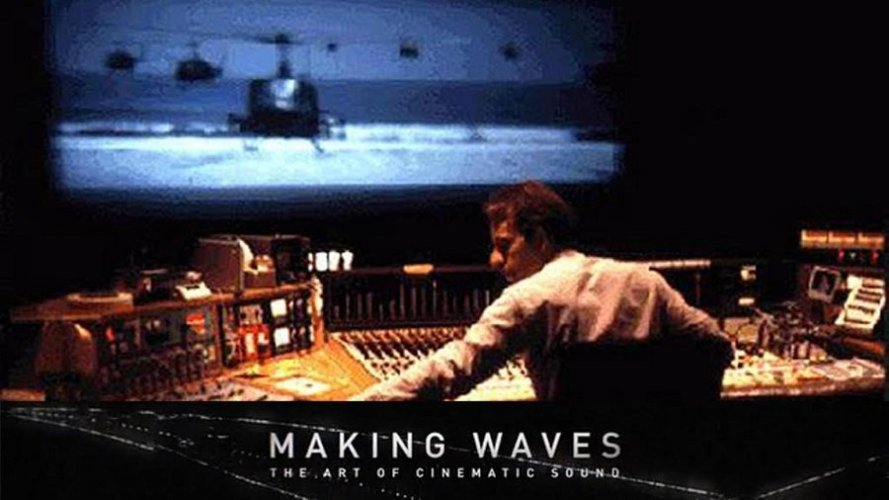 MAKING WAVES: THE ART OF CINEMATIC SOUND: Review   Tribeca Film Festival 2019