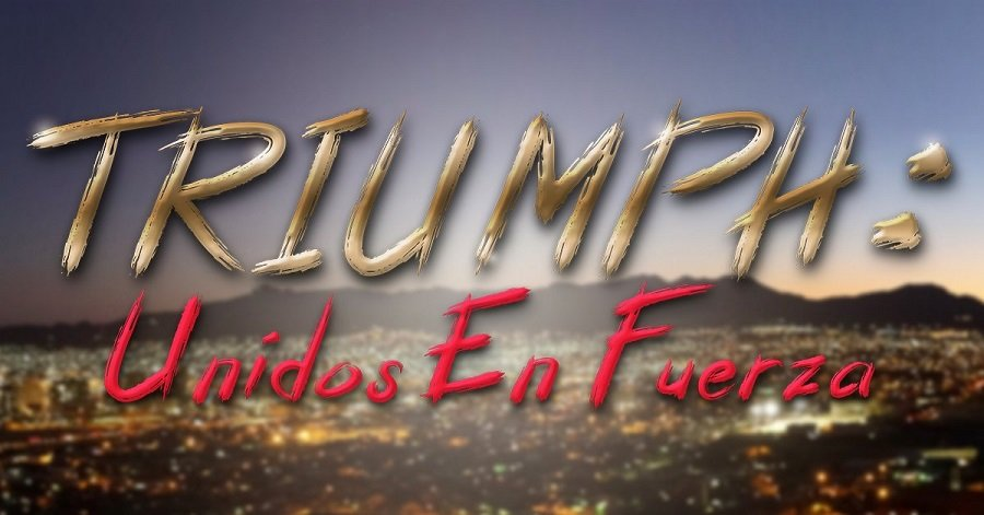 TRIUMPH: Unidos En Fuerza | Documentary on Walmart Shooting Endorsed by the City of El Paso Texas – Teaser Trailer Debut