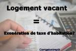 Logement vacant : doit-on payer la taxe d'habitation?