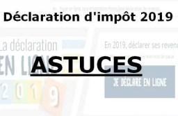 Déclarations d'impôt 2019 des revenus 2018 : toutes les cases à déclarer!