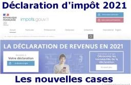 Déclarations d'impôt 2021 des revenus 2020: toutes les cases à déclarer!