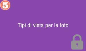5. Tipi di vista per le foto