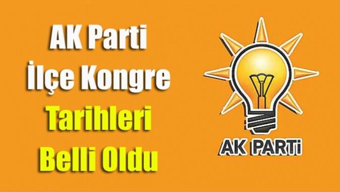 AK Parti'de İlçe Kongre Tarihleri Belli Oldu