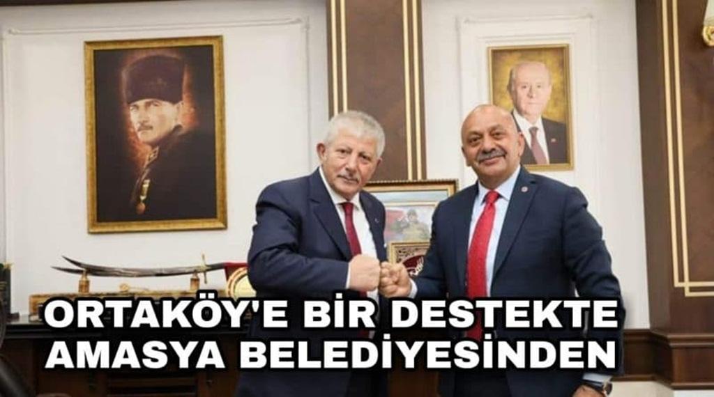 Amasya'dan Ortaköy'e Destek