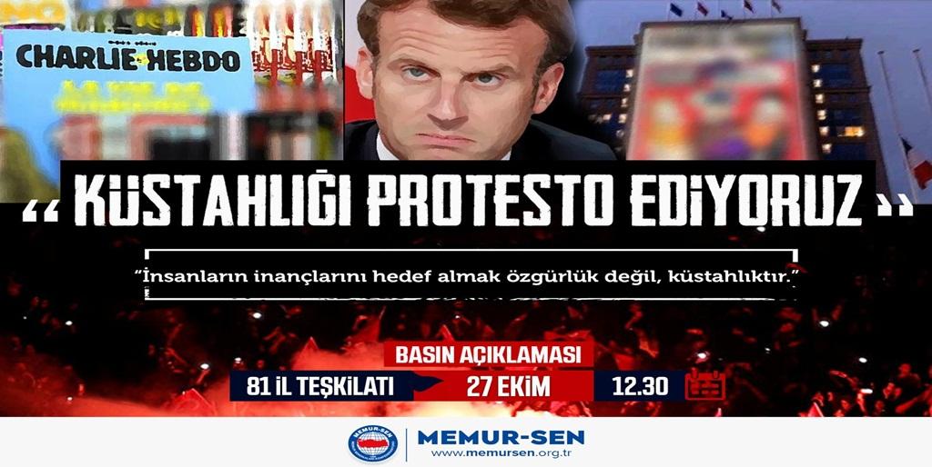 """""""Küstahlığı Protesto Ediyoruz"""""""