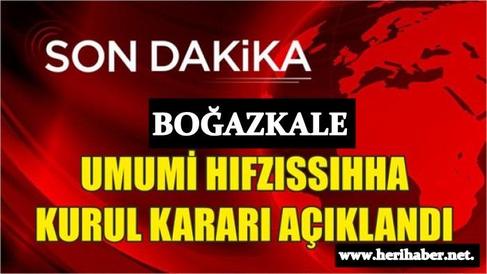 Boğazkale'de Misafirliğe Gitmek Yasaklandı