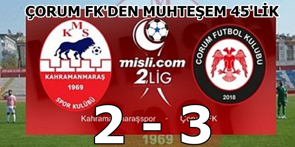 Kahramanmaraşspor: 2 Çorum FK : 3