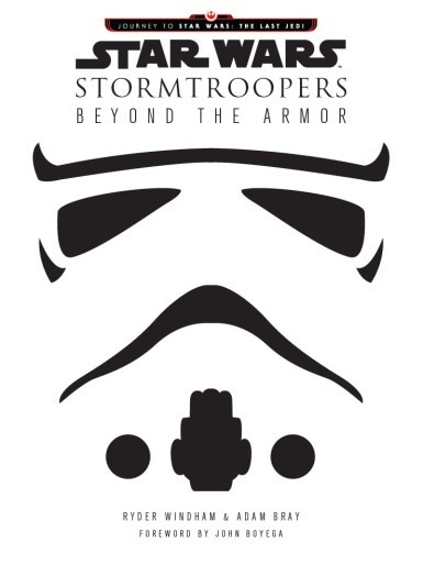 Star Wars: Stormtroopers Beyond the Armor
