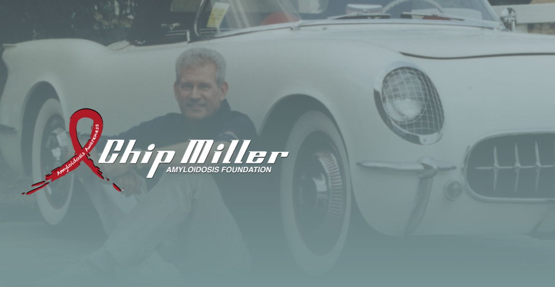 Chip Miller Amyloidosis Foundation