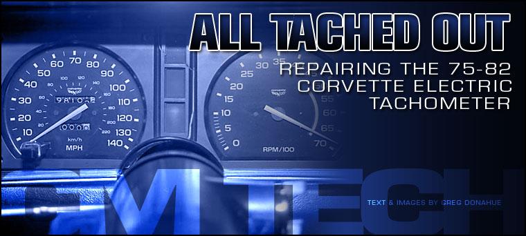 1979 corvette dash wiring diagram 2000 cbr 600 f4 1975 1982 tachometer repair magazine