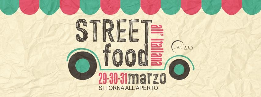 Street Food all'italiana -Eataly (Milano Smeraldo)
