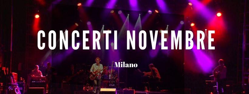 Concerti Novembre Milano 2020