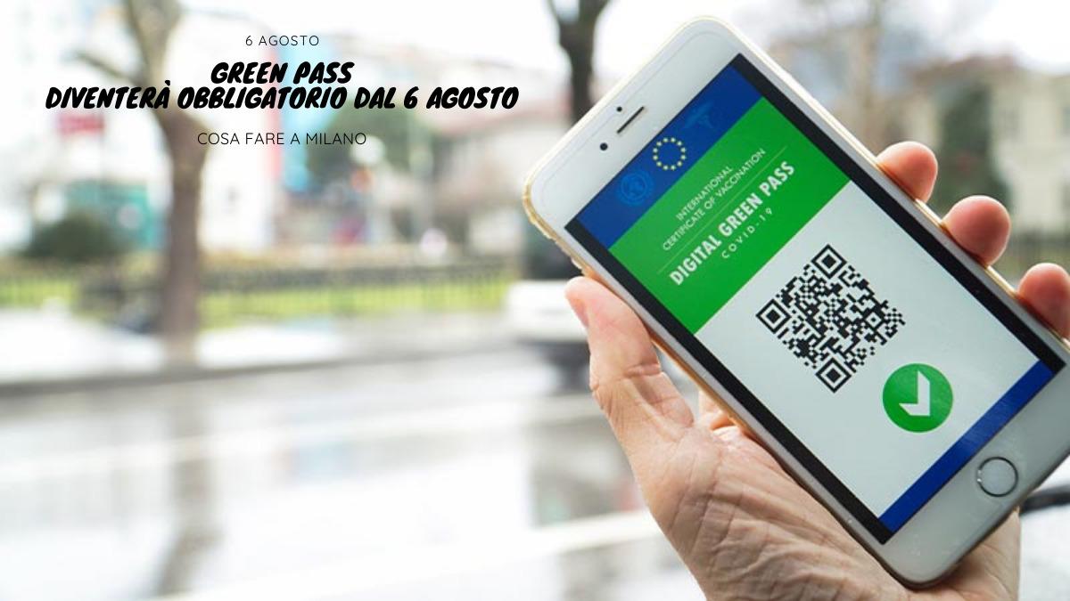 Green Pass: dove diventerà obbligatorio dal 6 agosto