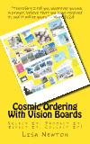 Cosmic Ordering with Vision Boards