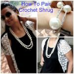 Learn How To Pair Crochet Shrug While I Say Hello To The Rains!