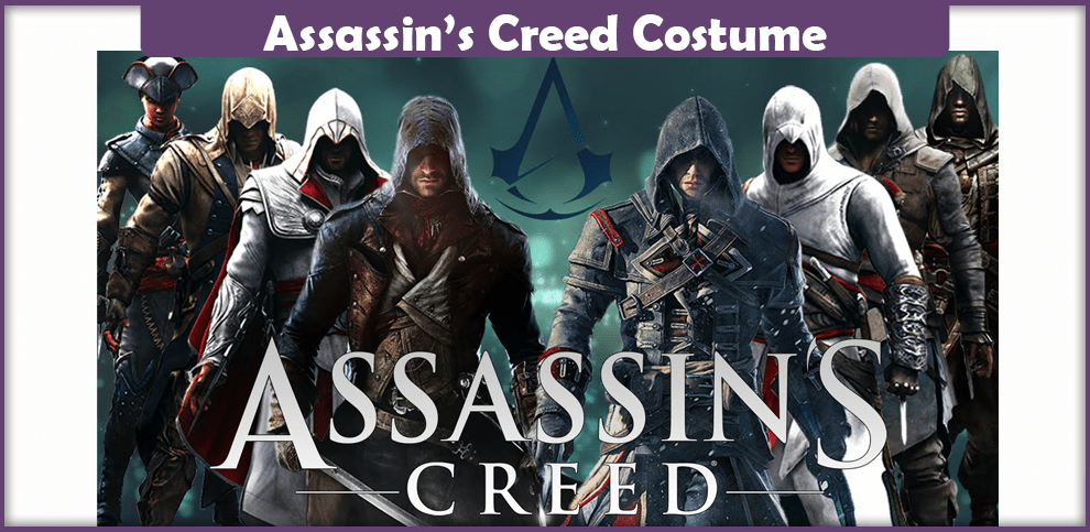 Assassin's Creed Costume – A DIY Guide