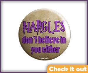 Nargles Pin.