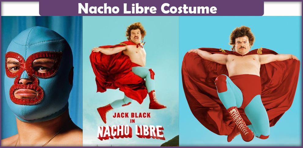 Nacho Libre Costume – A DIY Guide