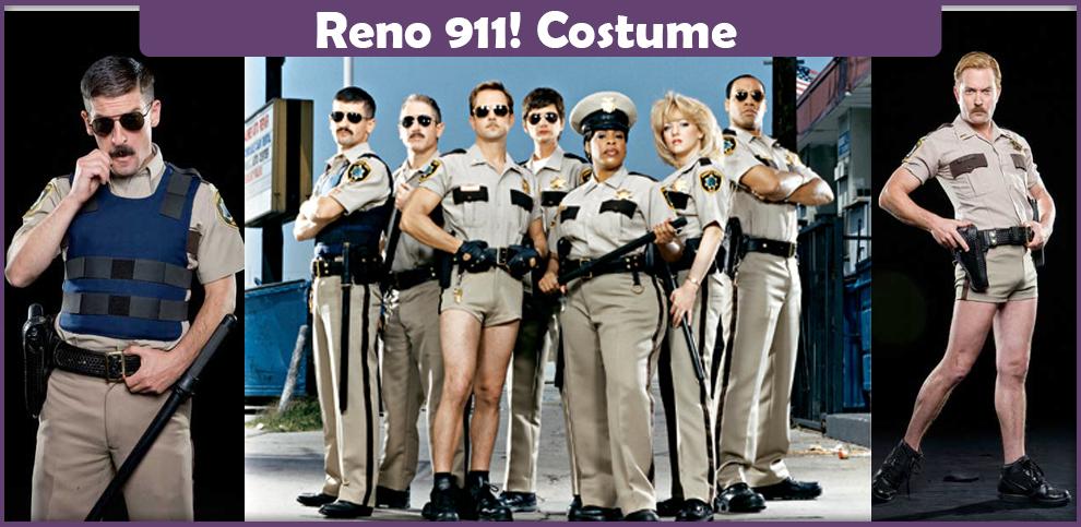 Reno 911 Costume – A DIY Guide