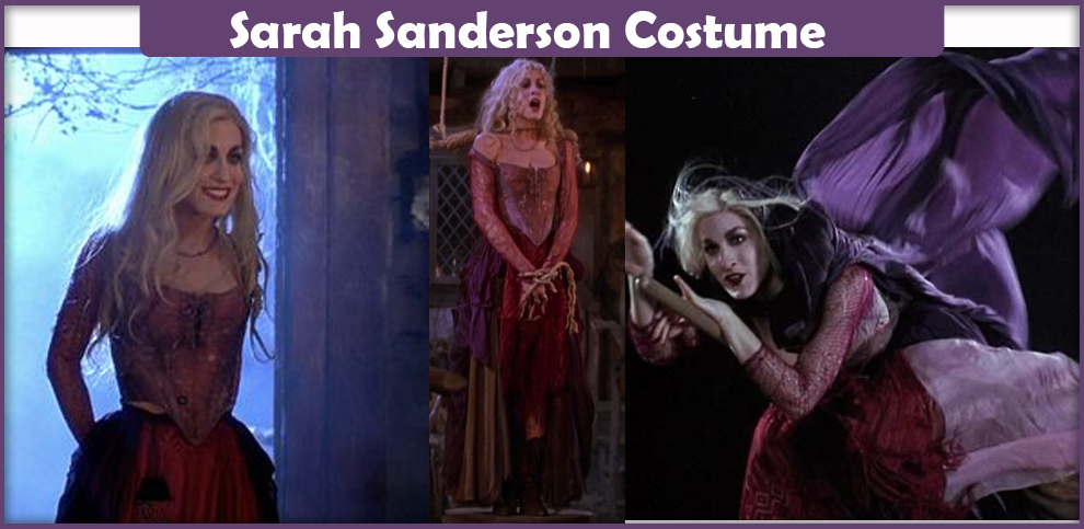 Sarah Sanderson Costume A Diy Guide Cosplay Savvy