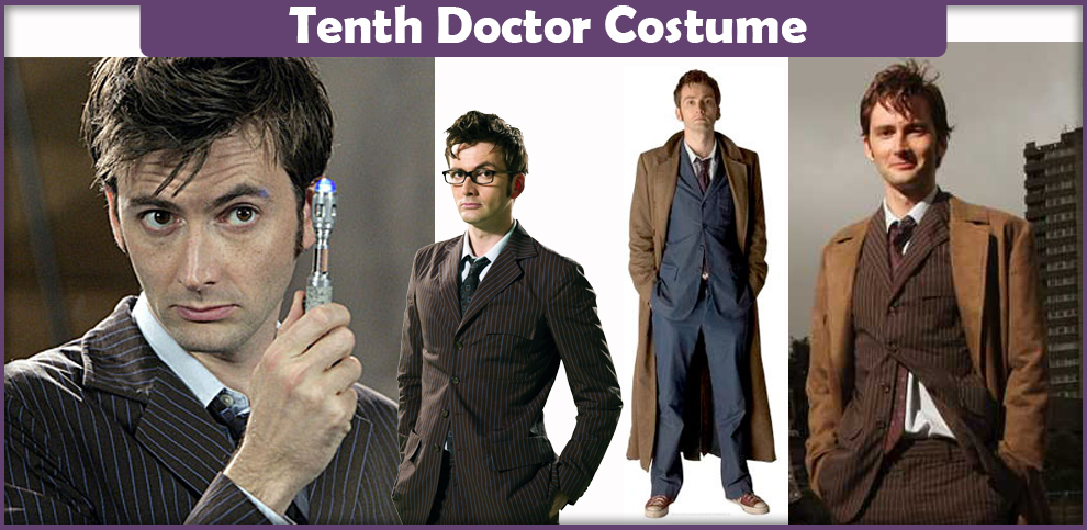 Tenth Doctor Costume – A DIY Guide