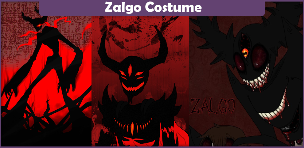 Zalgo Costume – A DIY Guide