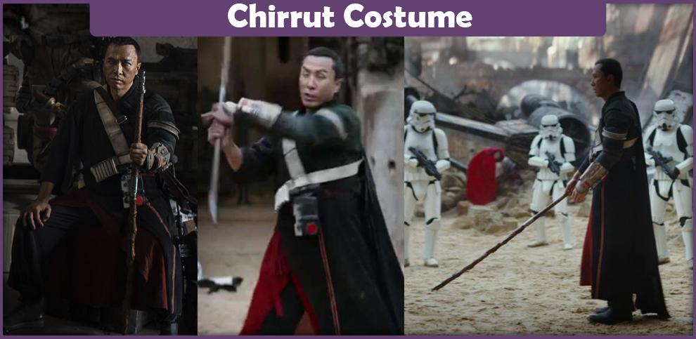 Chirrut Costume – A DIY Guide