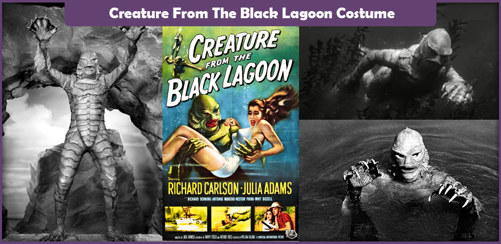 Creature From The Black Lagoon Costume – A DIY Guide