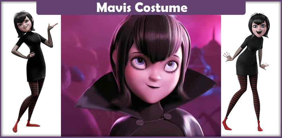 Mavis Costume – A DIY Guide