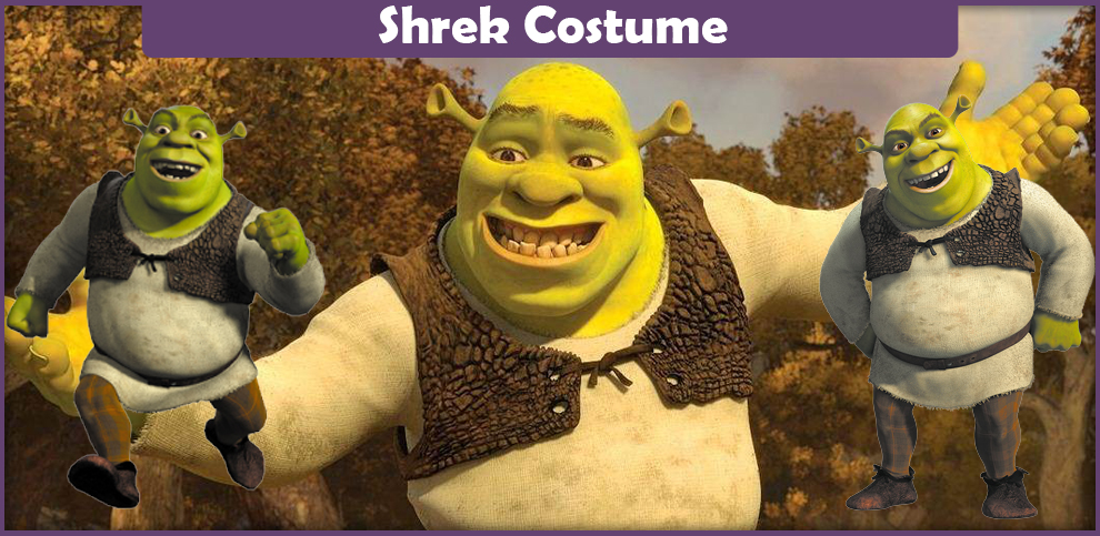 Shrek Costume – A DIY Guide