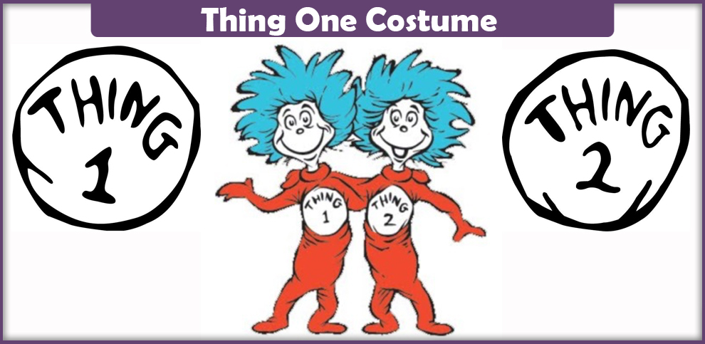 Thing One Costume – A DIY Guide