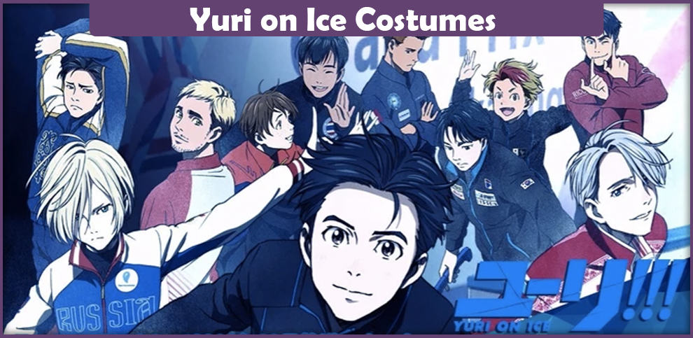 Yuri on Ice Costumes – A DIY Guide