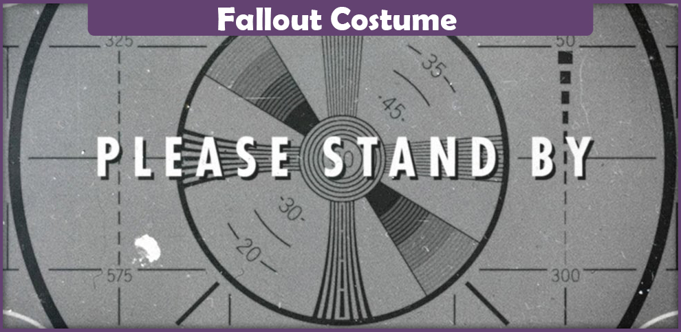 Fallout Costume – A Cosplay Guide